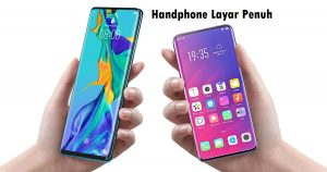 Handphone Layar Penuh