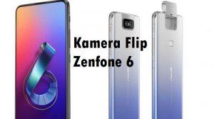 Kamera Flip Zenfone 6
