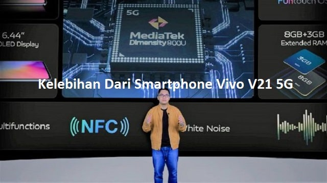 Kelebihan Dari Smartphone Vivo V21 5G